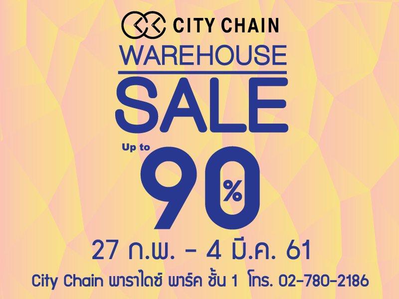 City Chain Warehouse Sale Up to 90% @Paradise Park 2 -