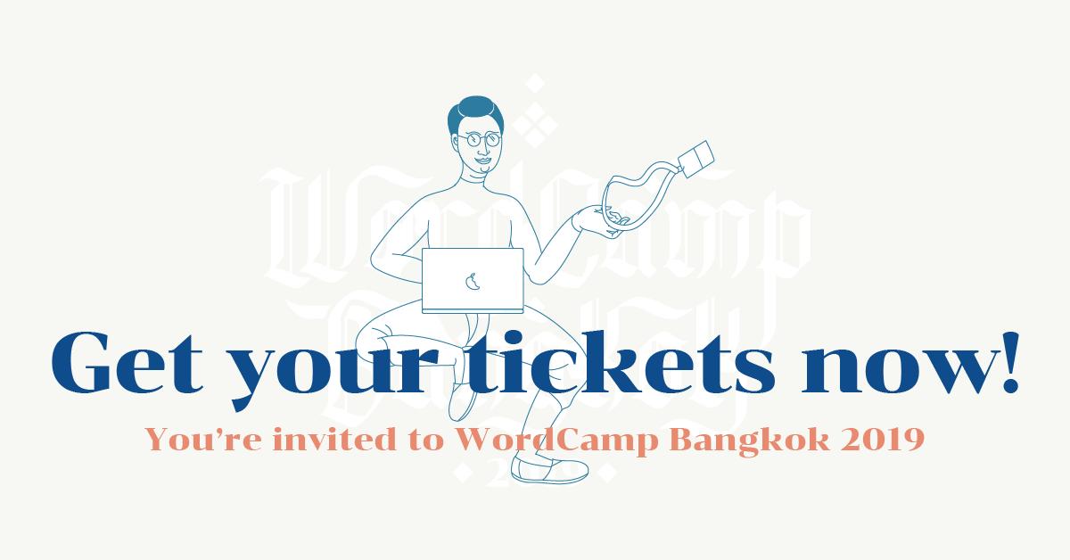 WordCamp Bangkok 2019 งานชุมนุมคนใช้ WordPress เปิดลงทะเบียนแล้ว! 13 -