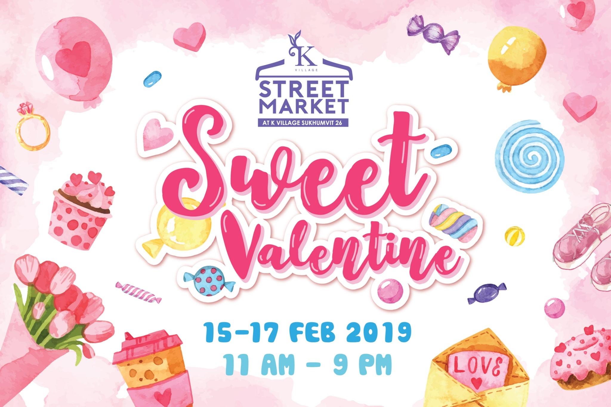 วาเลนไทน์นี้ไปไหนดี ? ชวนคุณที่คุณรัก หรือจะรักตัวเอง พาตัวเองมาที่K Village Street Market 13 -