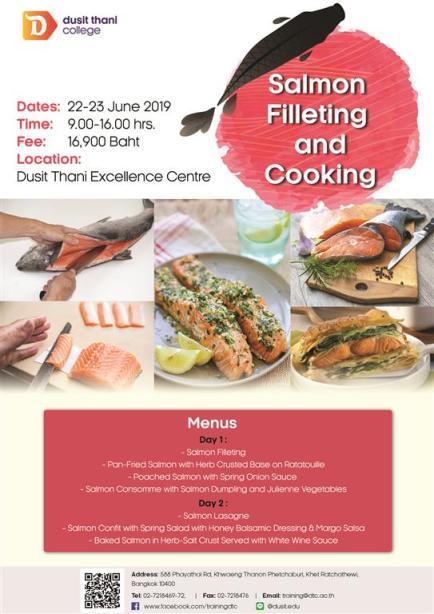 Salmon Filleting and Cooking หลักสูตรที่คุณจะได้แล่ปลาแซลมอนกันสดๆ ท่านละ 1 ตัว พร้อมด้วยเมนูสุดฮิต! สไตล์ตะวันตกถึง 6 เมนู 13 -